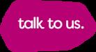 talk-to-us